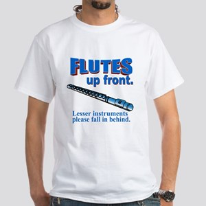 Flutes Up Front White T-Shirt