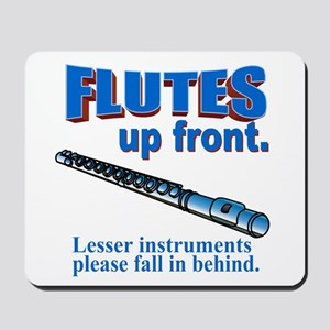 Flutes Up Front Mousepad