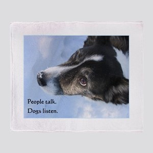 Dogs Listen Throw Blanket