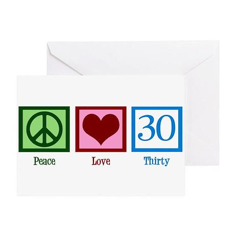 Peace Love 30 Greeting Card