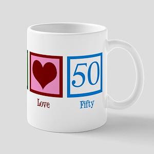 Peace Love 50 Mug