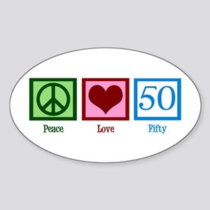 Peace Love 50 Sticker (Oval)