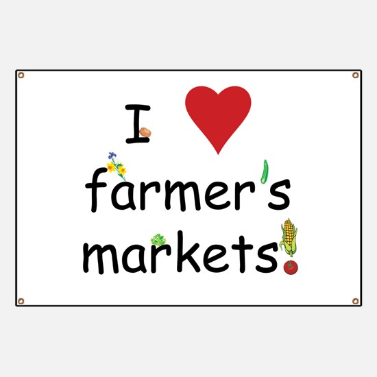 I Love Farmer's Markets Banner