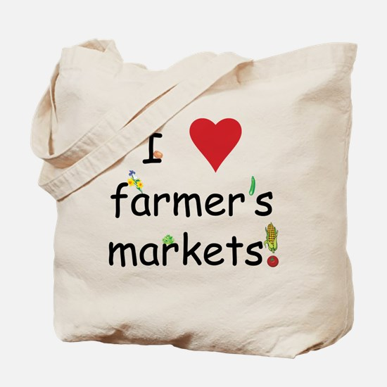 I Love Farmer's Markets Tote Bag