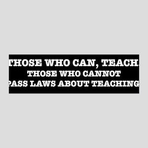 Those Who Can, Teach 42x14 Wall Peel