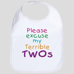 Please excuse my terrible twos Bib