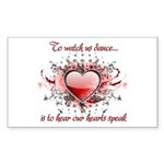 To Watch Us Dance Sticker (Rectangle)