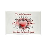 To Watch Us Dance Rectangle Magnet (10 pack)