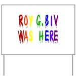 Roy G. Biv Graffiti (color wh Yard Sign