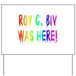 Roy G. Biv Graffiti (rainbow) Yard Sign