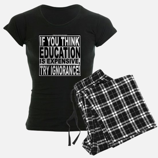 Education quote (Warning Label) Pajamas