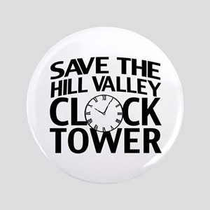 "Save The Clock Tower 3.5"" Button"