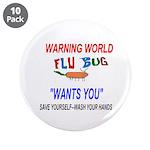 "Flu Epidemic Pandemic 3.5"" Button (10 pack)"
