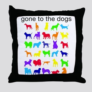 gone to the dogs rainbow Throw Pillow
