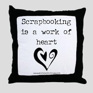Scrapbooking Is A Work Of Heart Throw Pillow