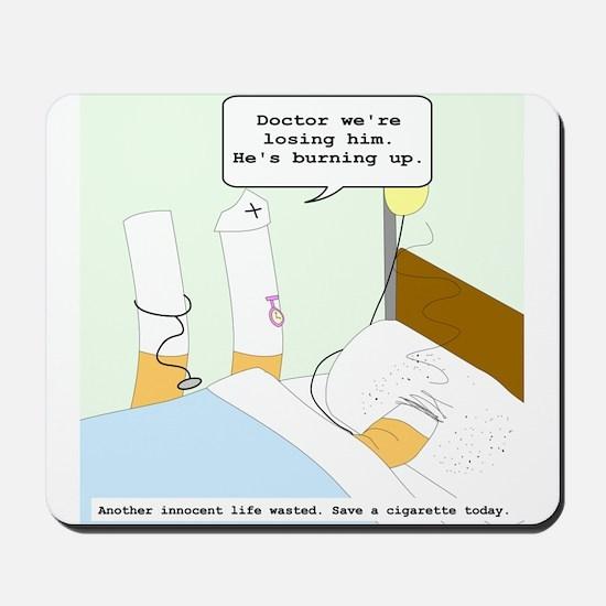 Dying cigarette Mousepad