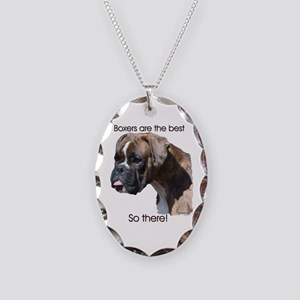 Boxers are the Best, So there Necklace Oval Charm