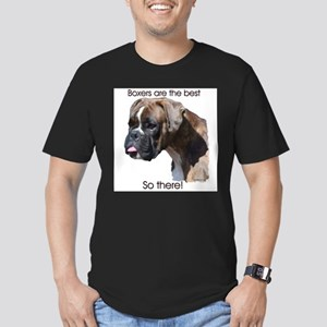 Boxers are the Best, So there Men's Fitted T-Shirt