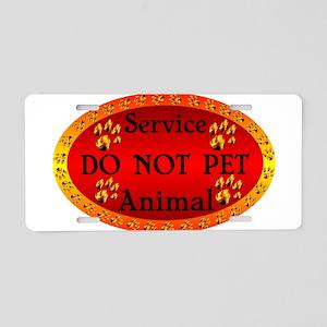 Service Animal DO NOT PET Aluminum License Plate