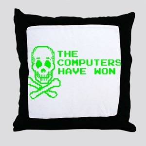 The Computers Won Throw Pillow