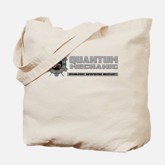 QUANTUM MECHANIC Tote Bag