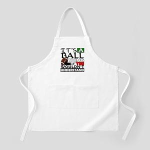 It's a ball thing- Football BBQ Apron