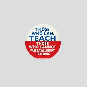 Those Who Can Teach those who Mini Button
