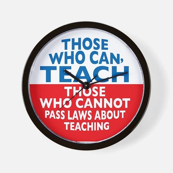 Those Who Can Teach those who Wall Clock