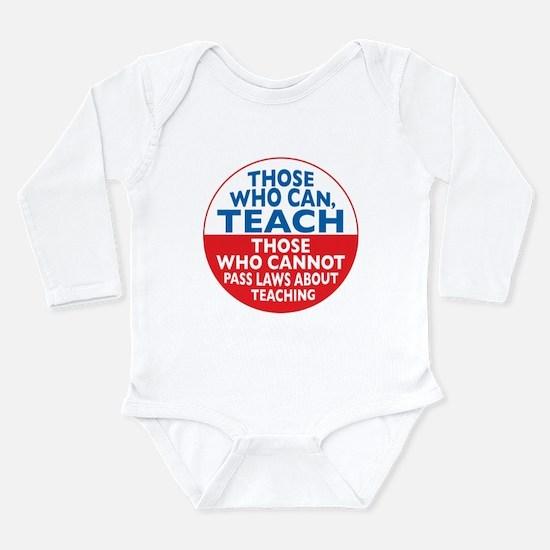 Those Who Can Teach those who Long Sleeve Infant B
