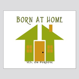 Homebirth On Purpose Small Poster