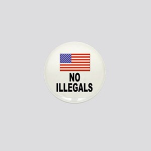 No Illegals Immigration Mini Button