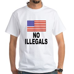 No Illegals Immigration (Front) White T-Shirt