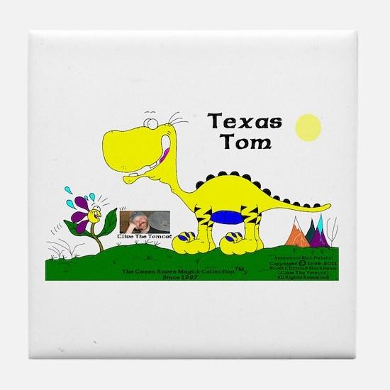 Texas Tom! Tile Coaster