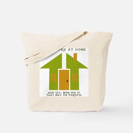 Homebirth on Purpose 2 Tote Bag