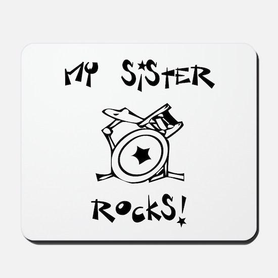 My Sister Rocks Drums Mousepad