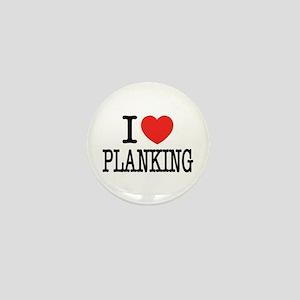 I Love (Heart) Planking Mini Button