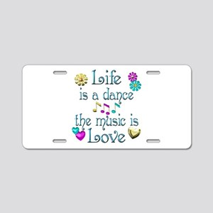 Live Dance Love Aluminum License Plate