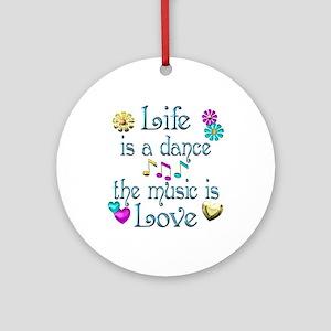 Live Dance Love Ornament (Round)
