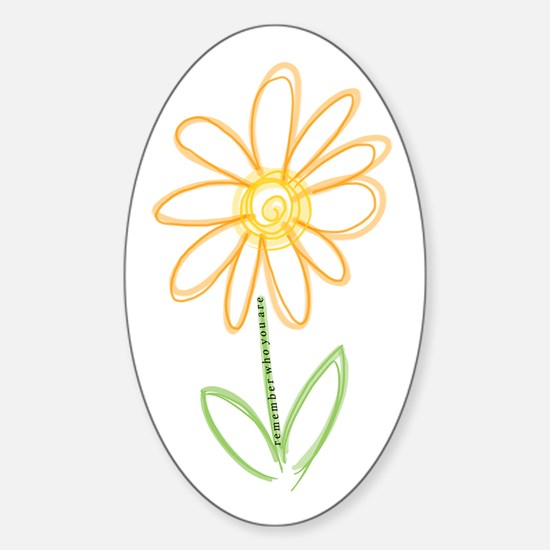 Remember who you are Oval Decal