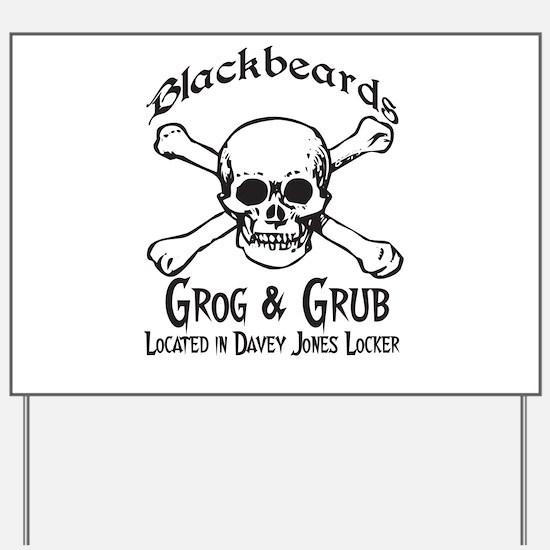 Blackbeards grog and grub Yard Sign