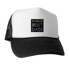 World's Best Dad! Trucker Hat