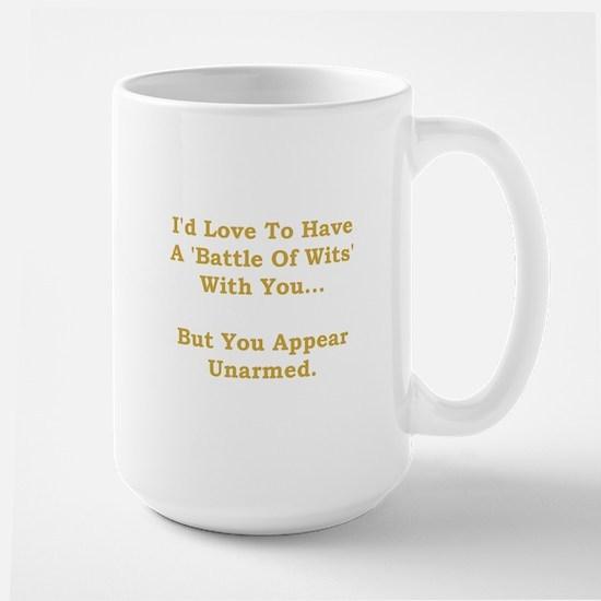 Battle Of Wits Large Mug