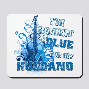 I'm Rockin' Blue for my Husband Mousepad