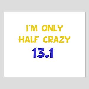 Half Crazy 13.1 Small Poster