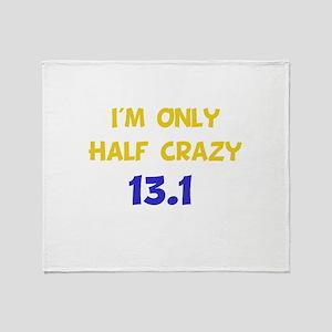 Half Crazy 13.1 Throw Blanket