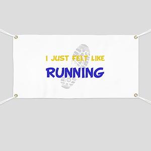 Felt Like Running Banner