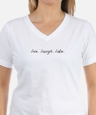Live. Laugh. Lake. Shirt