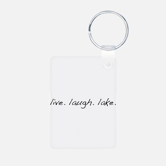 Live. Laugh. Lake. Keychains