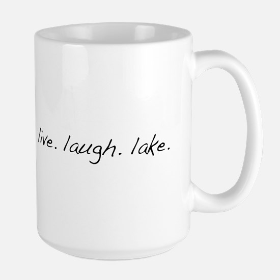 Live. Laugh. Lake. Large Mug