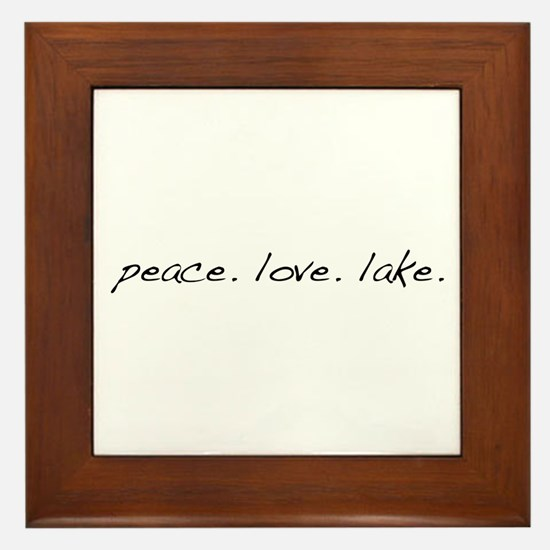 Peace. Love. Lake Framed Tile